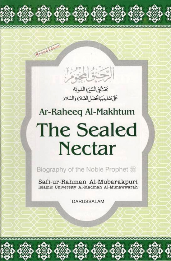 The Sealed Nectar (Al-Raheeq Al-Makhtum)
